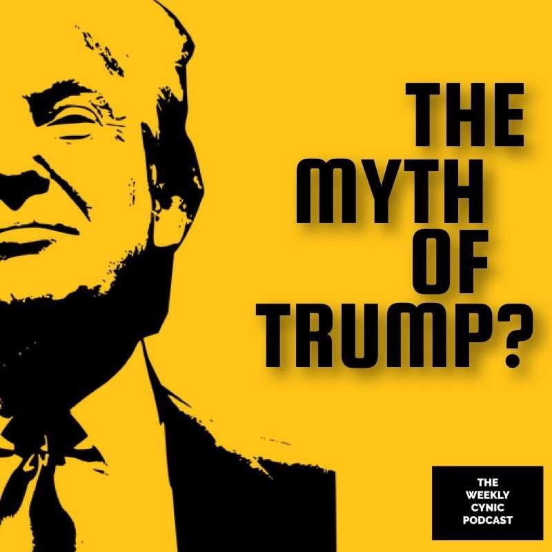 The Myth Of Trump?