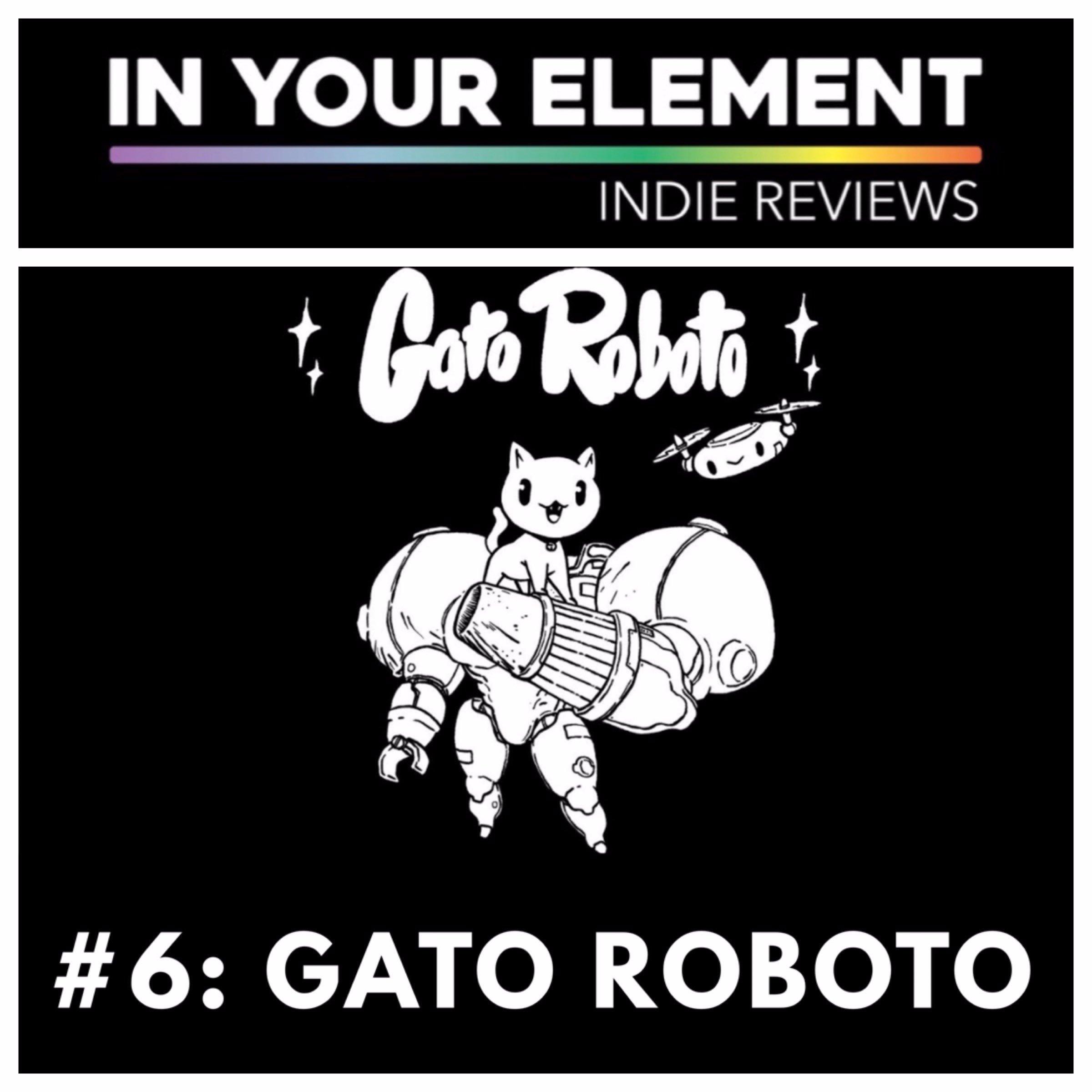 Indie Reviews #6: Gato Roboto
