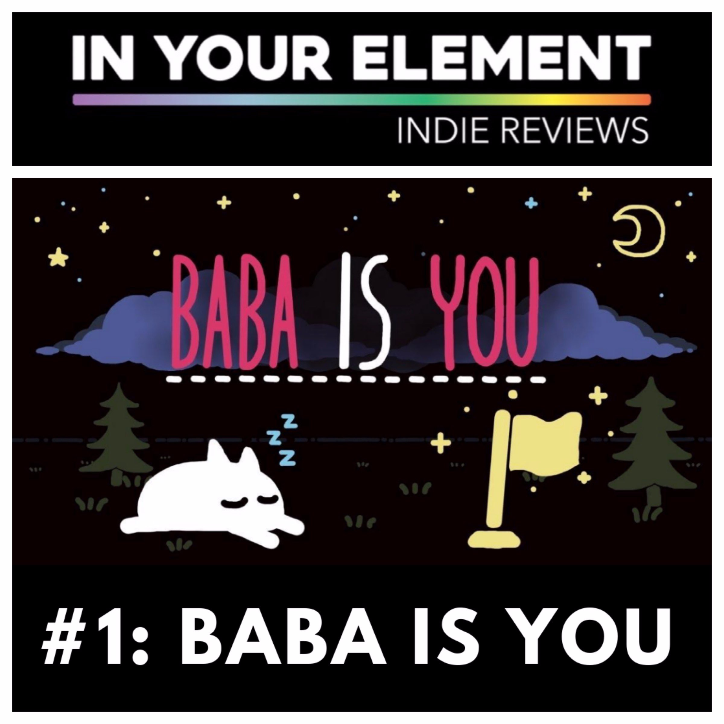 Indie Reviews #1: Baba Is You