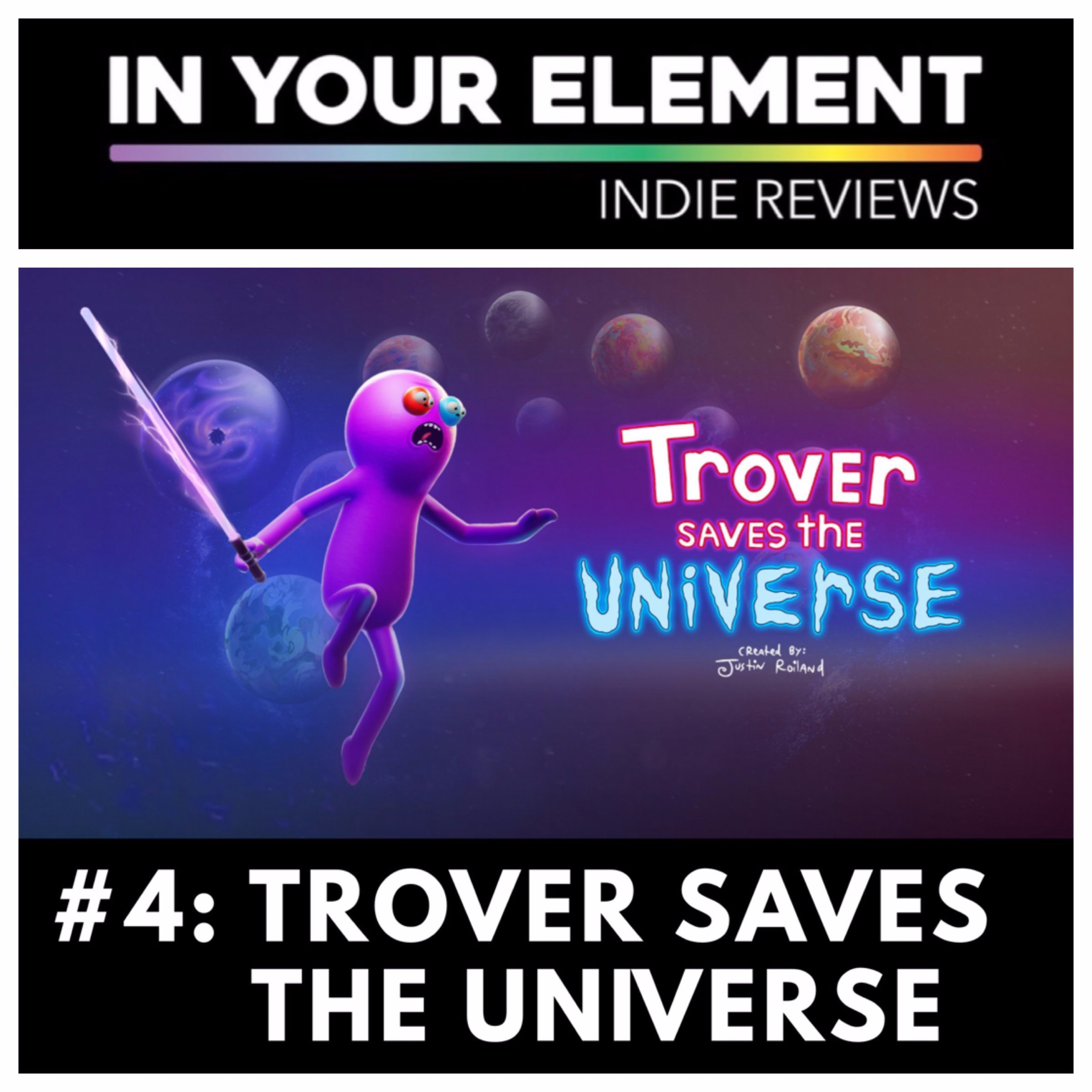Indie Reviews #4: Trover Saves The Universe
