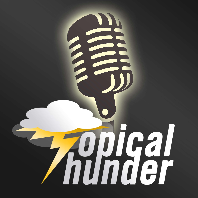 Topical Thunder Teaser Trailer