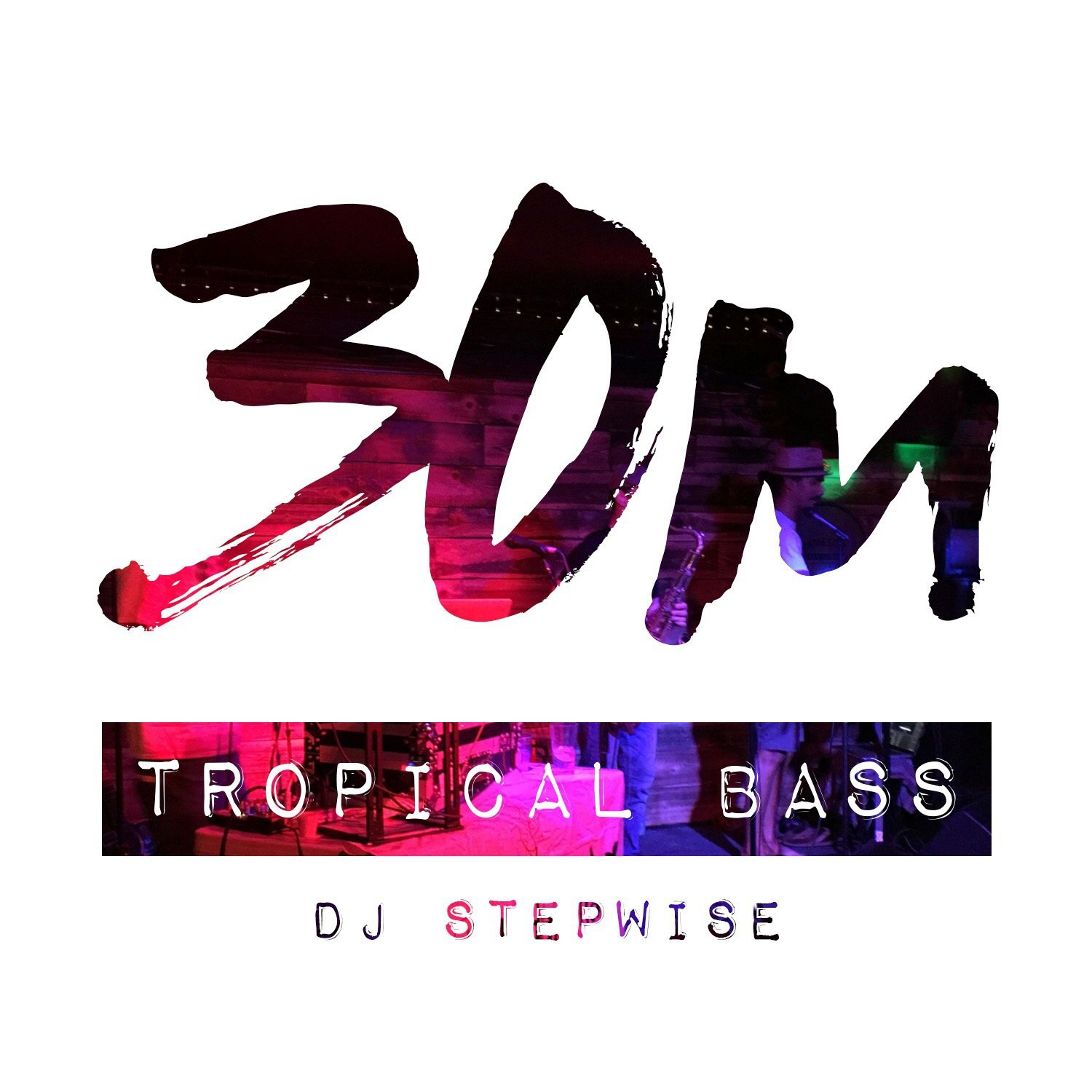 001: Tropical Bass  - DJ Stepwise (San Diego)
