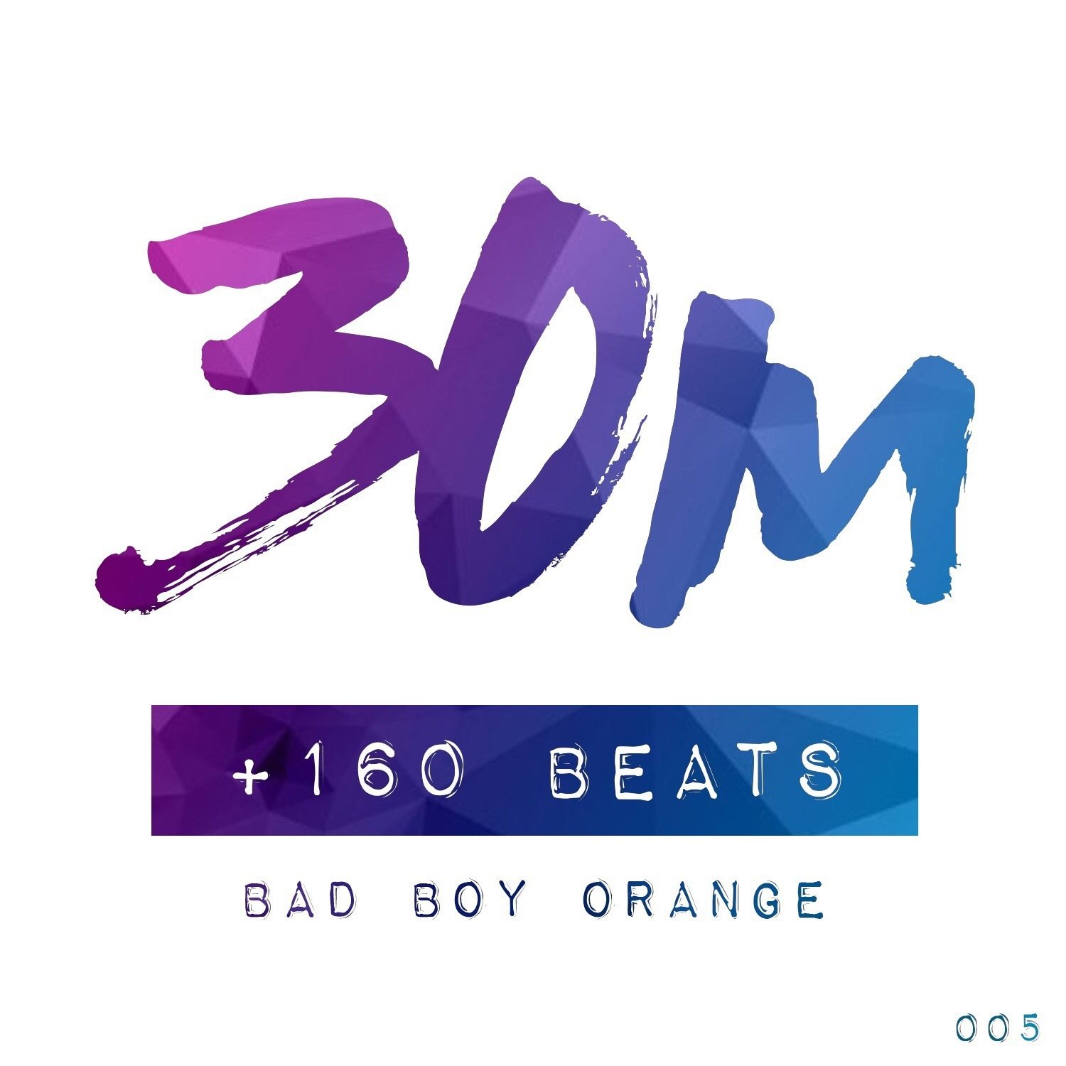 005: +160 Beats - Bad Boy Orange (Buenos Aires)
