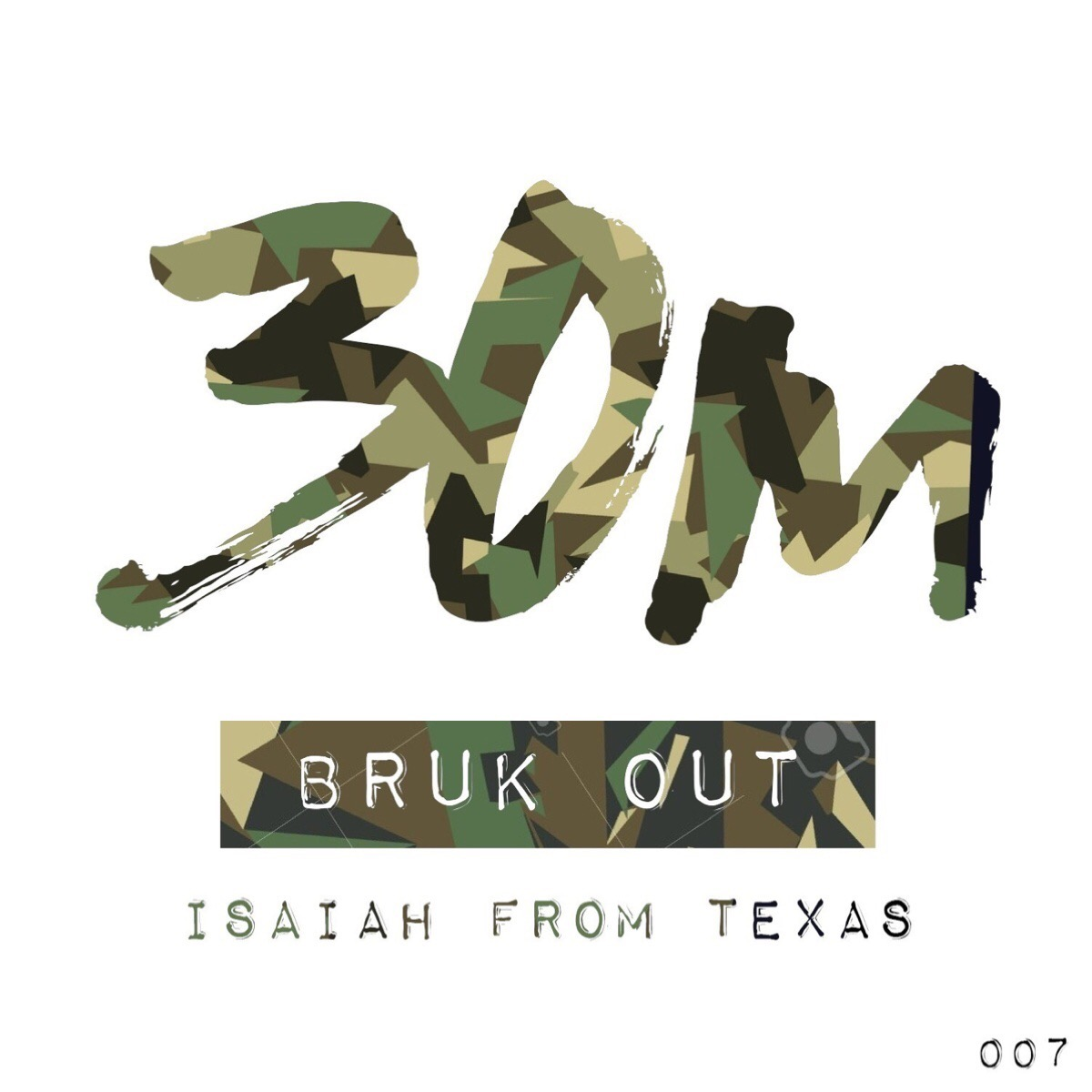 007: Bruk Out - Isaiah From Texas (San Antonio)