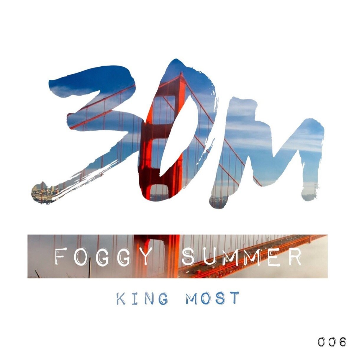 006: Foggy Summer - King Most (San Francisco)