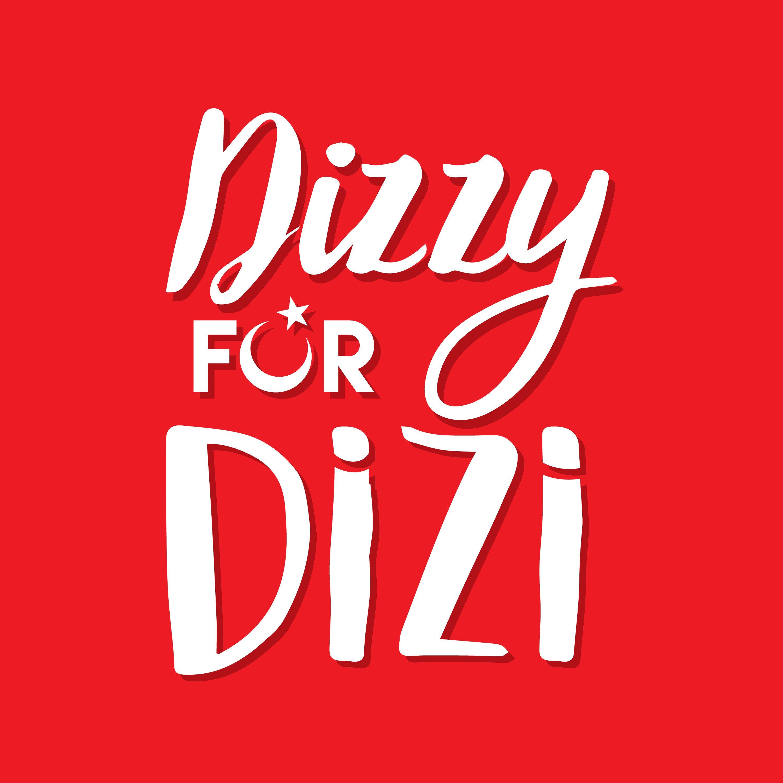 Erkenci Kus: Bolum 1 - Dizzy for Dizi | Lyssna här | Poddtoppen se