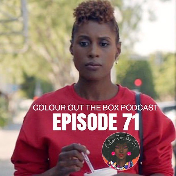 Insecure Lowkey Done, Wine Down & Debrief: Episode 71
