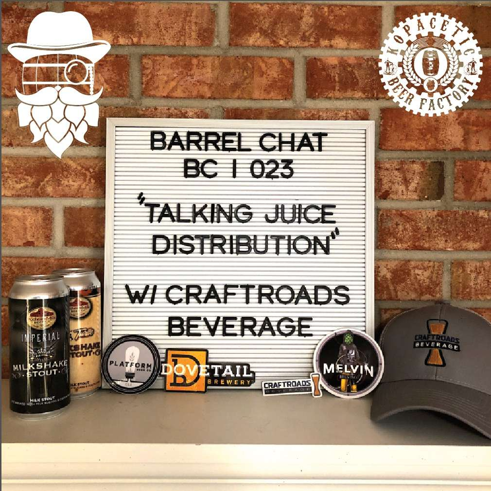 BC023: Talking Juice Distribution w/ Craftroads Beverage