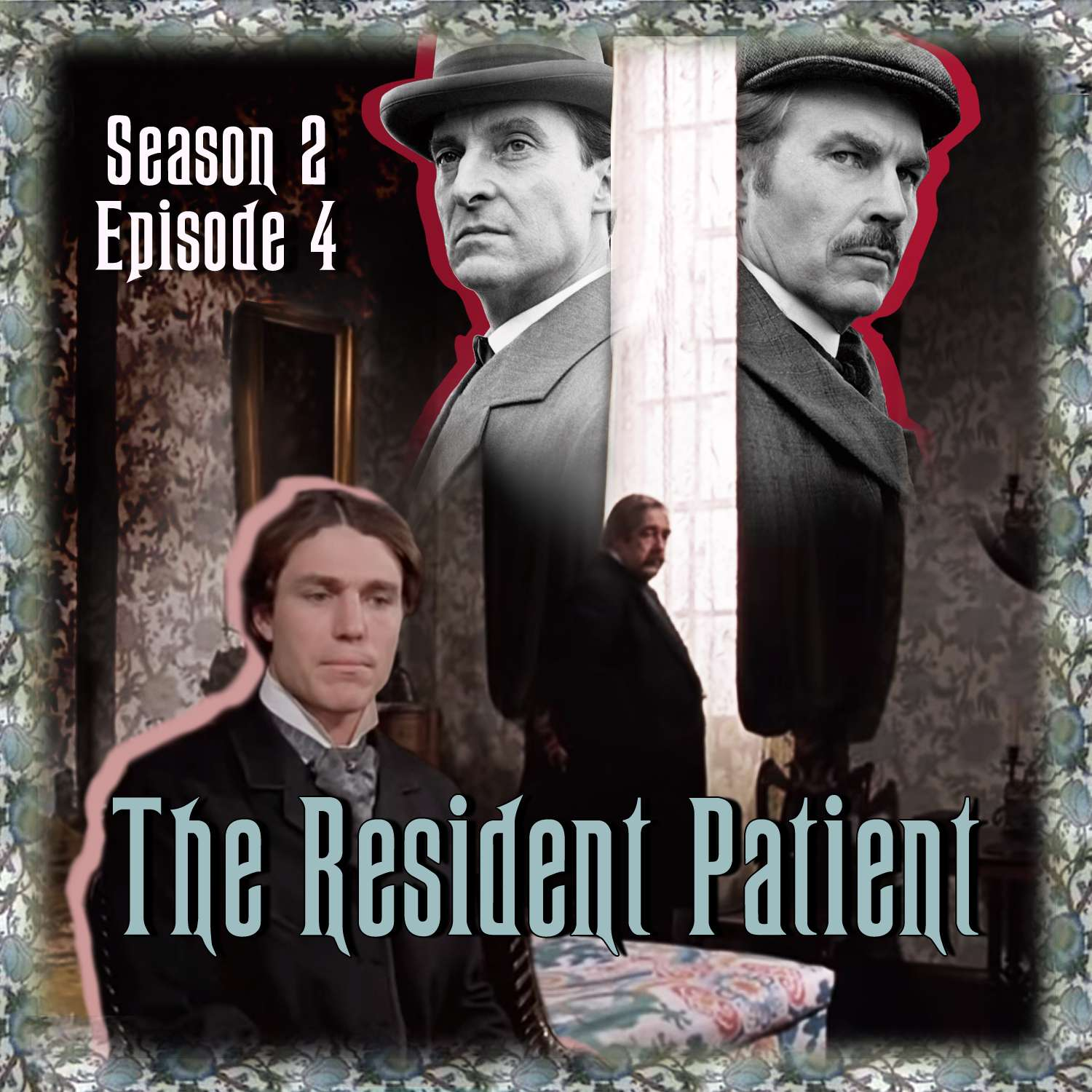 S2E4 - The Resident Patient