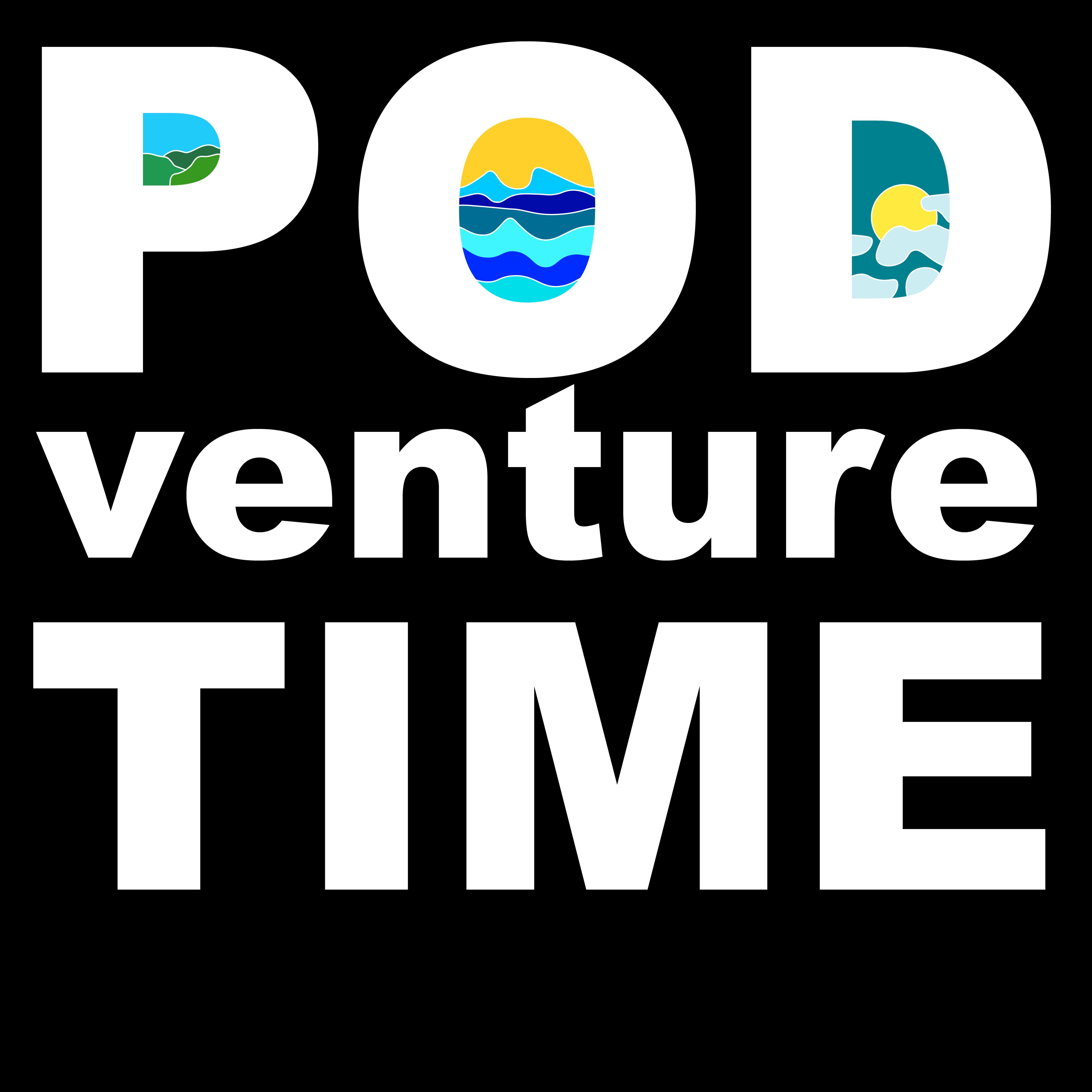Podventure Time