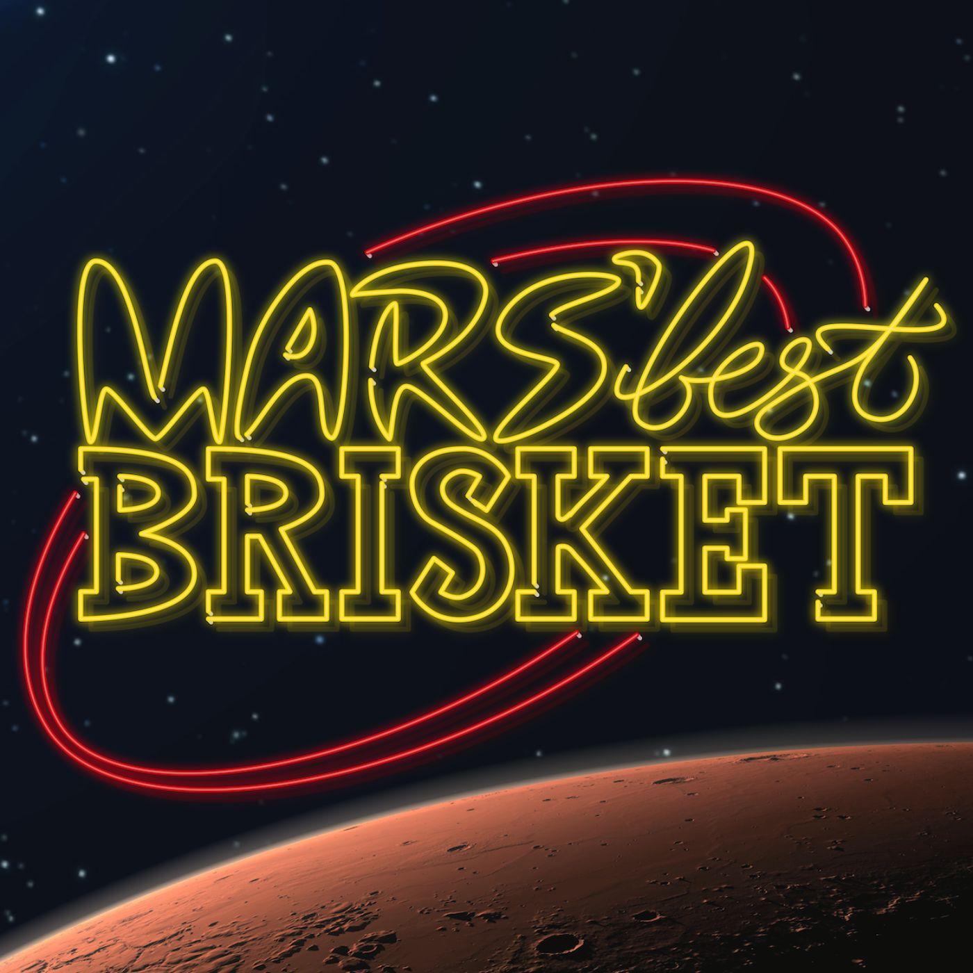 Mars' Best Brisket