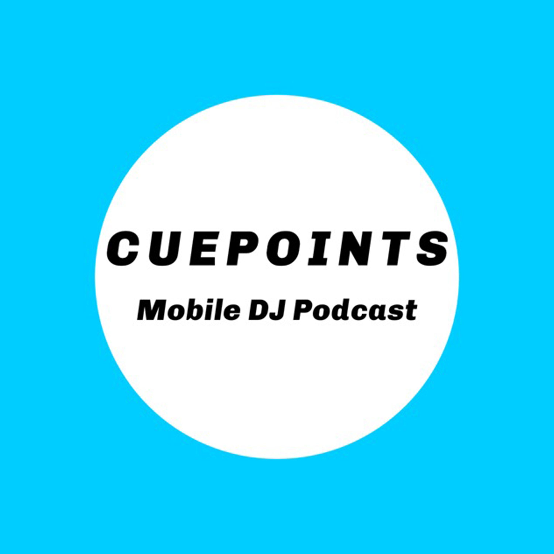 CuePoints Mobile DJ Podcast