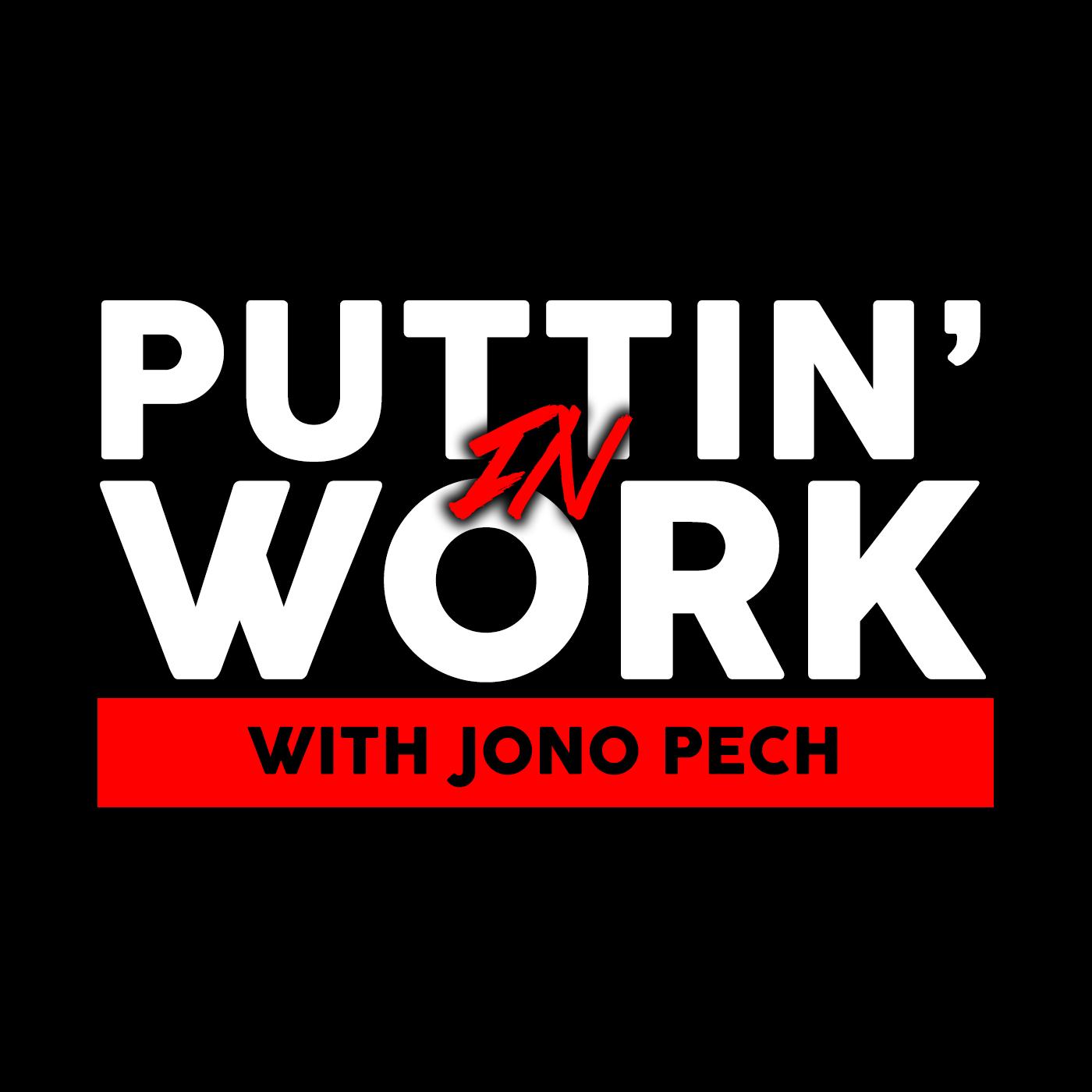 puttin in work with jono pech