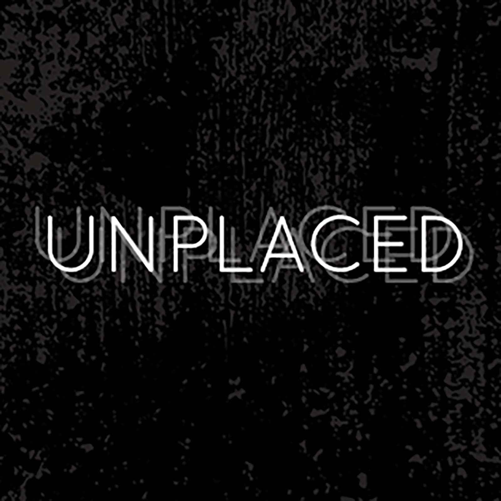 Unplaced | an audio drama Podcast
