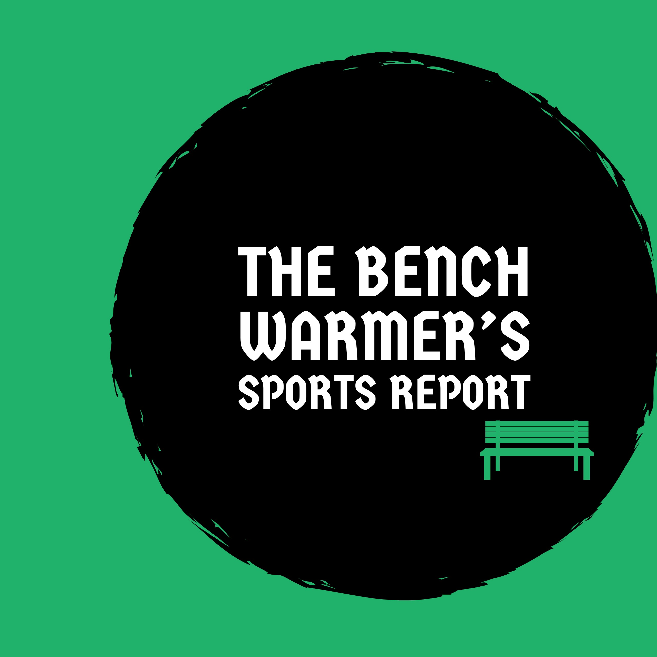 The Bench Warmer's Sports Report