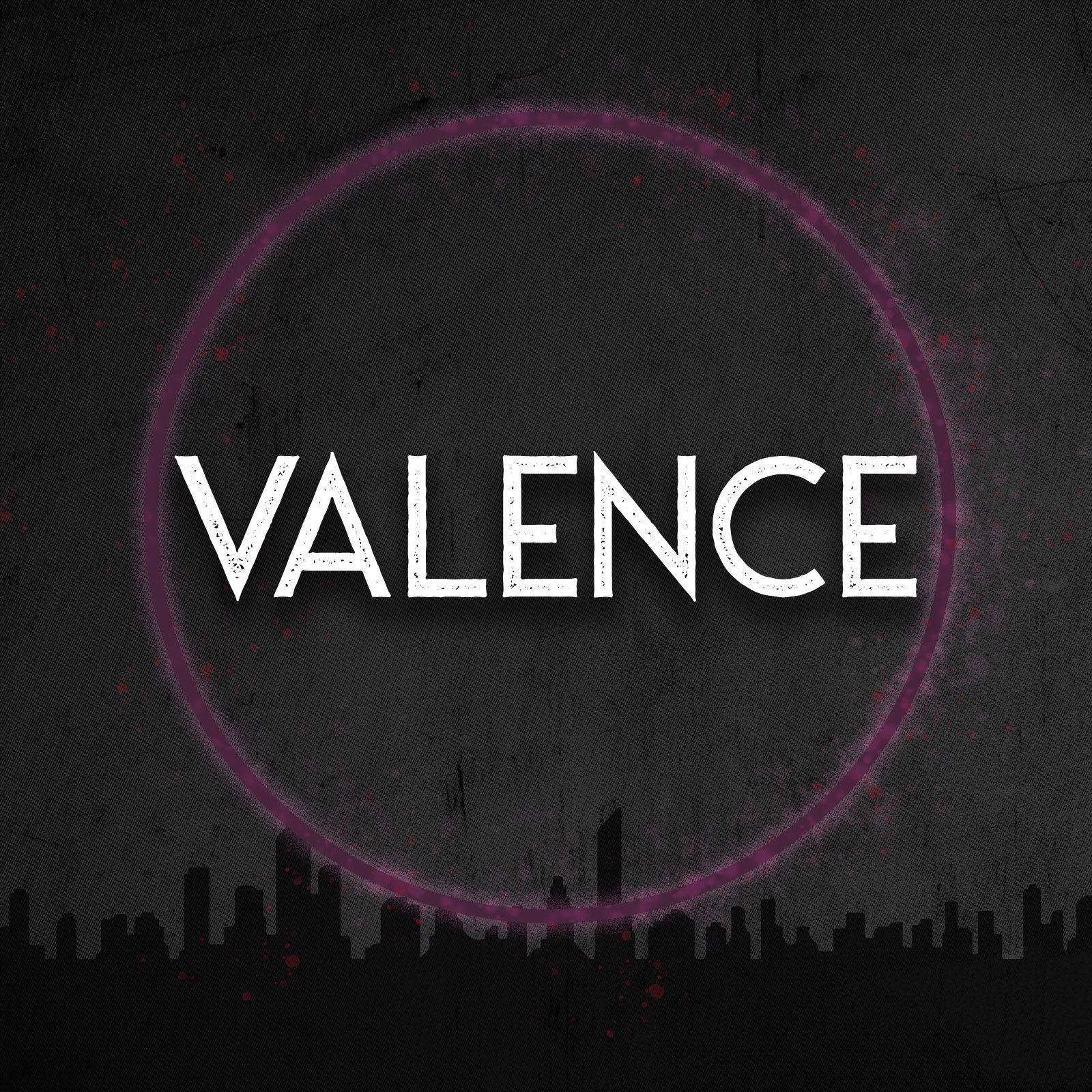 """""""VALENCE"""" Podcast"""