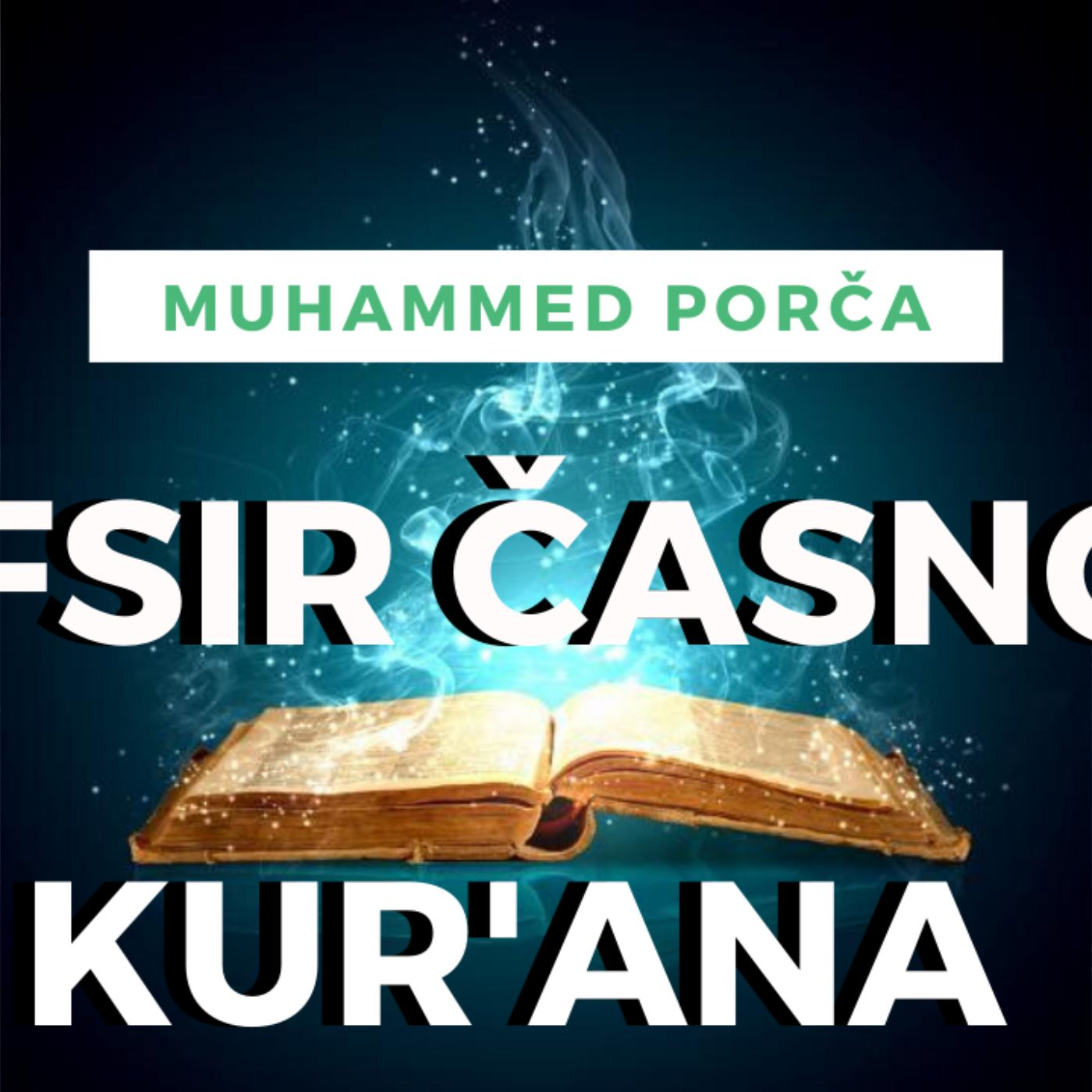 S1E47 - Tefsir sura El-Kafirun & En-Nasr & El-Leheb & El-Ihlas & El-Felek & En-Nas - Hfz. Muhammed Porča