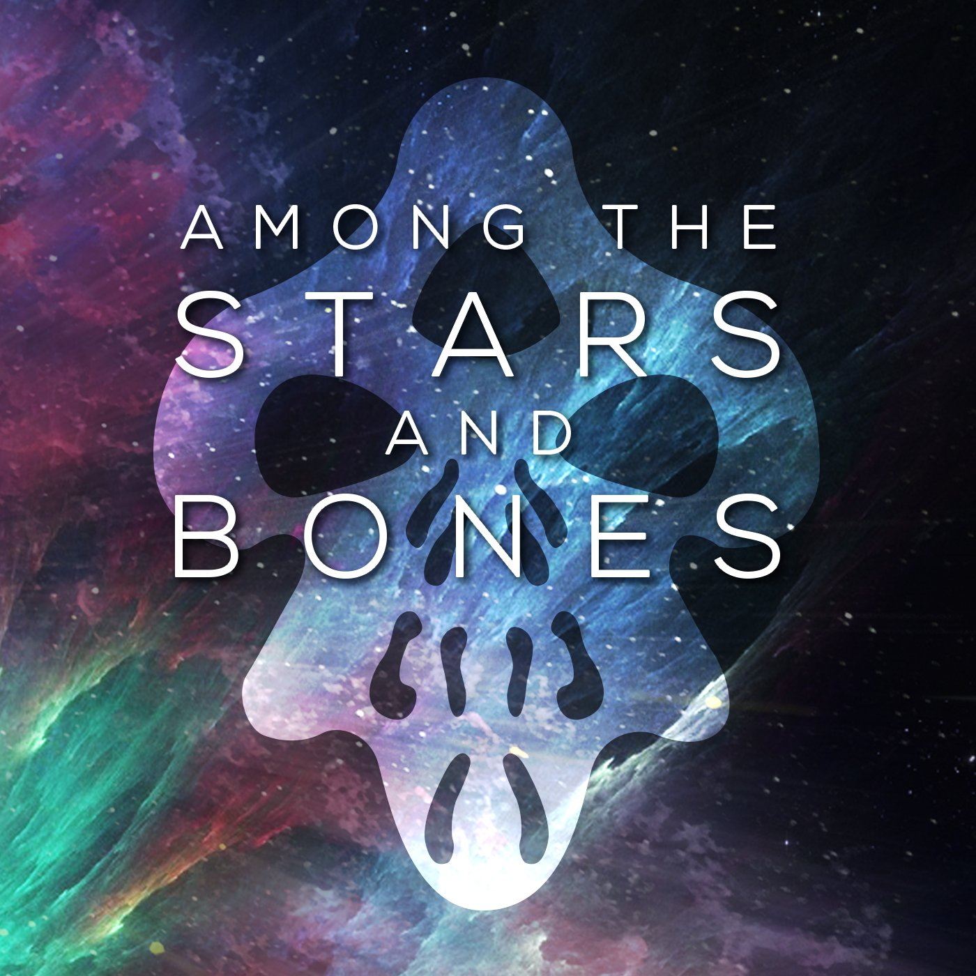 """""""    Among the Stars and Bones """" Podcast"""