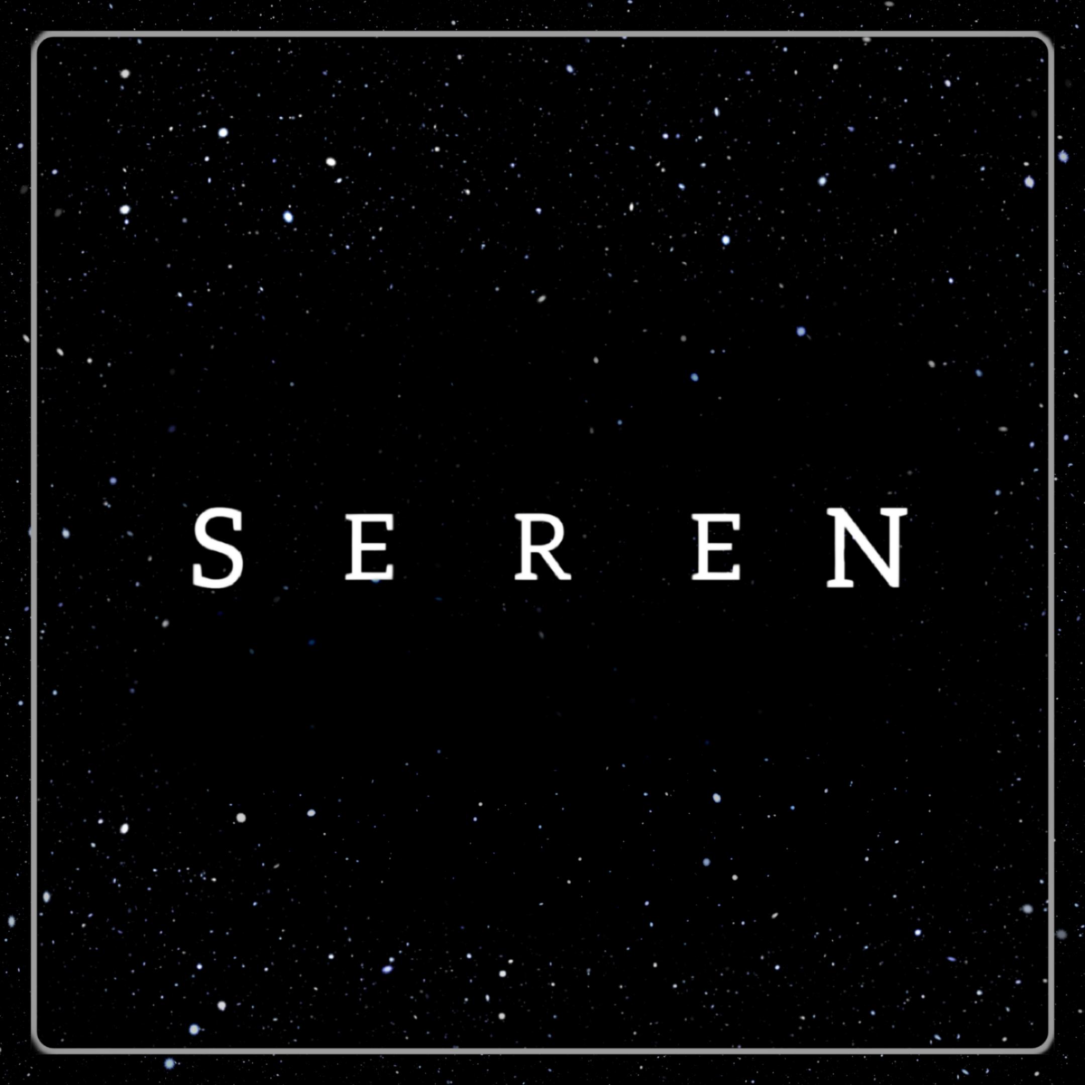"""    Seren "" Podcast"