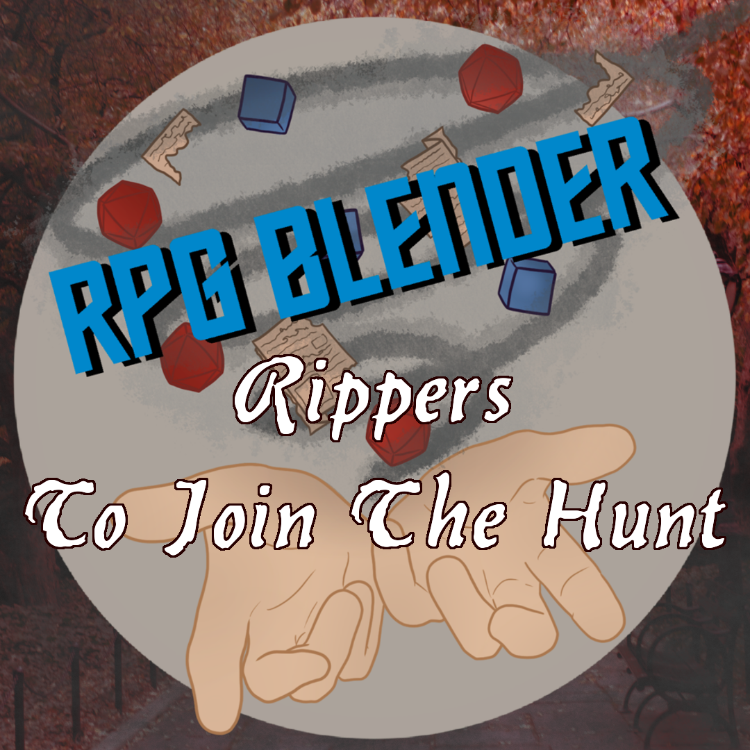 Grab Bag Gaming - Rippers - To Join The Hunt