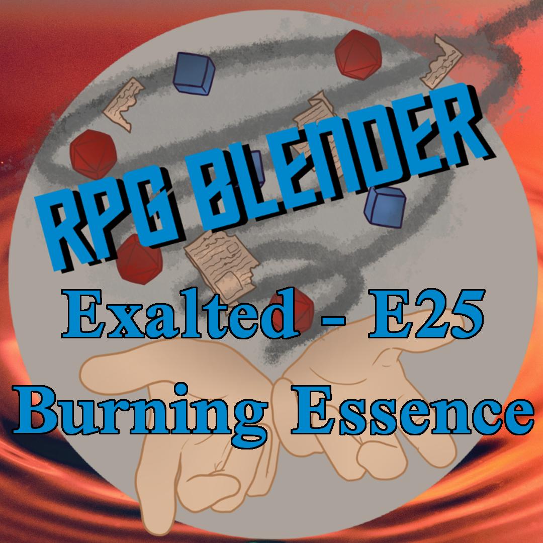 Exalted - Burning Essence