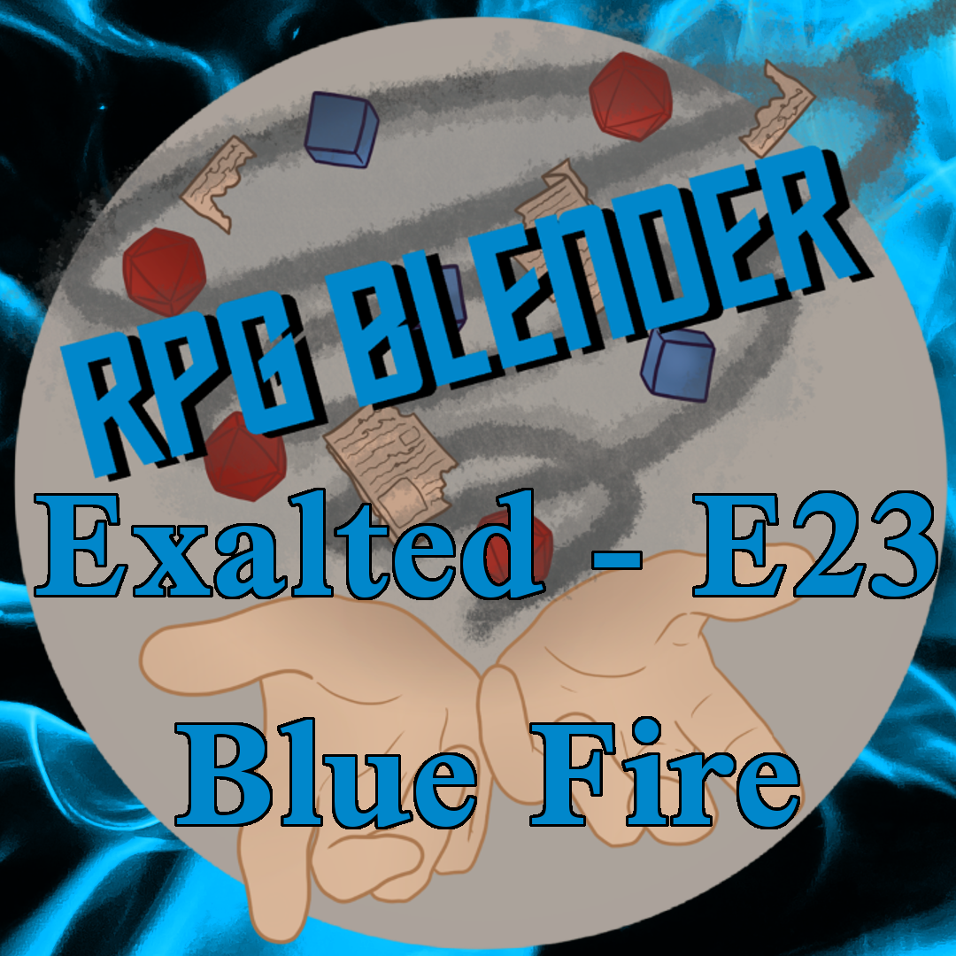 Exalted - Blue Fire