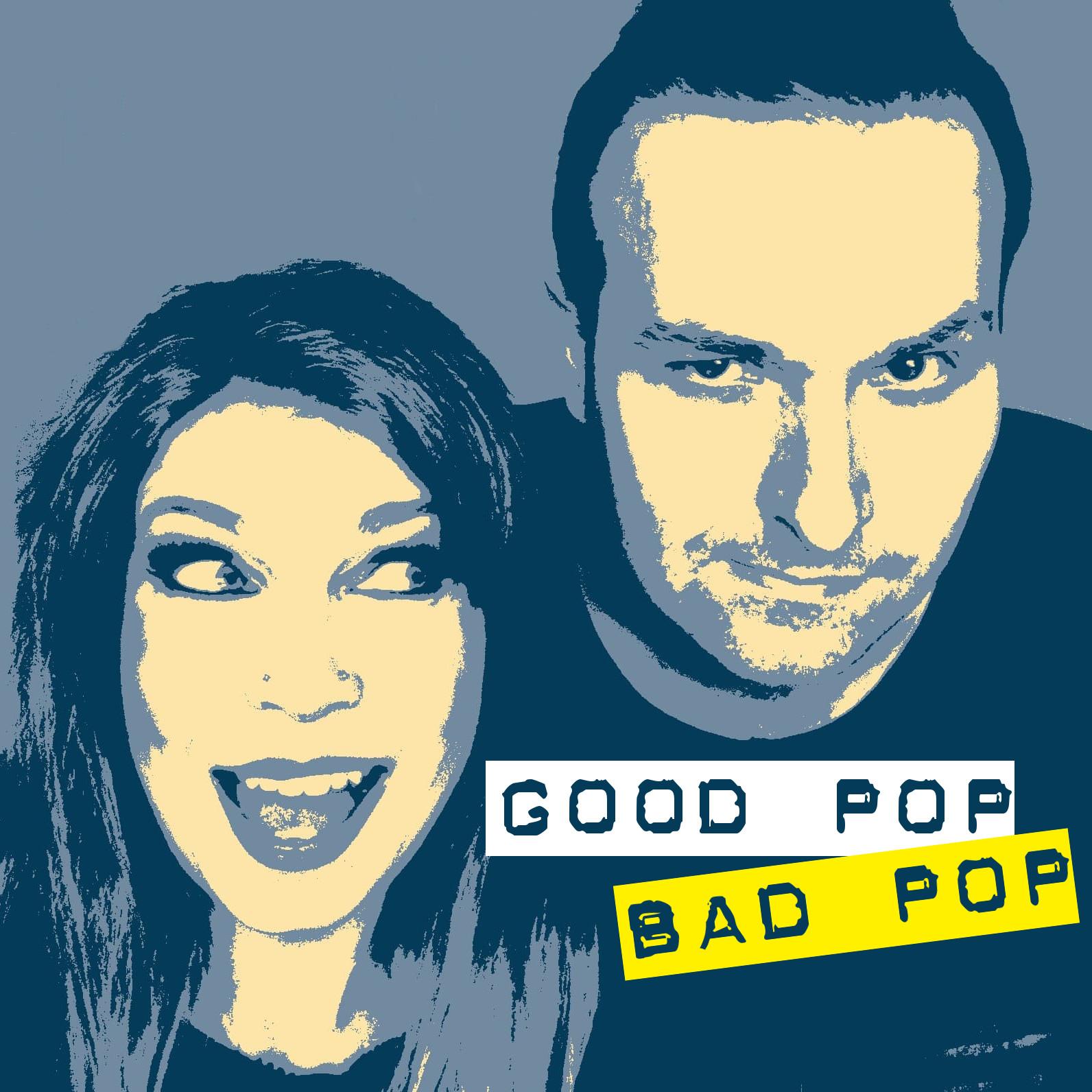 Good Pop/Bad Pop