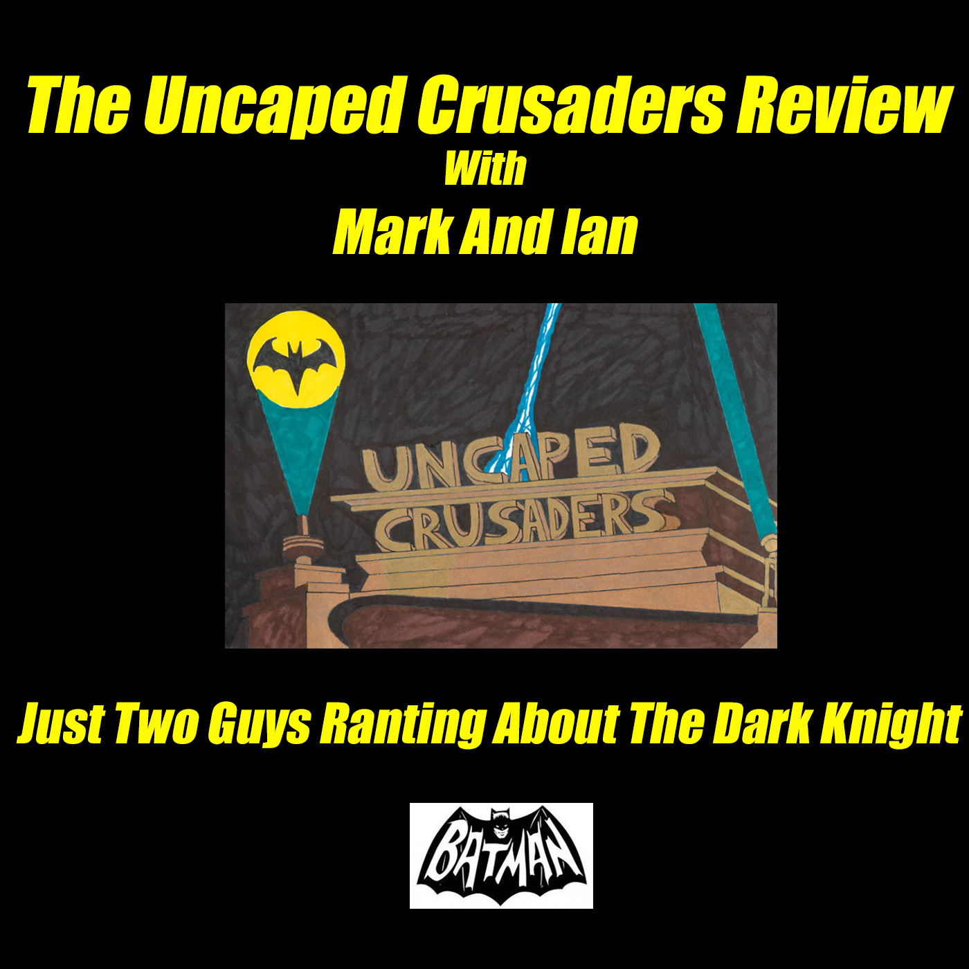 The Uncaped Crusaders Review (A Batman Film Podcast)