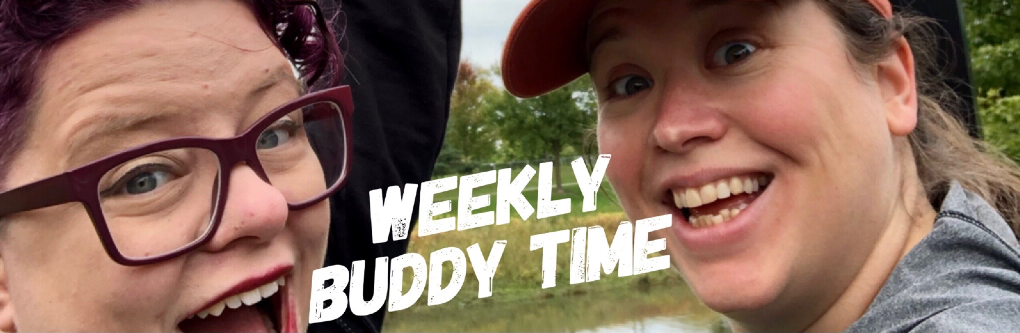Weekly Buddy Time