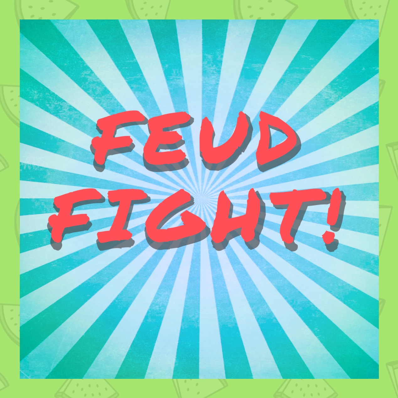 Feud Fight
