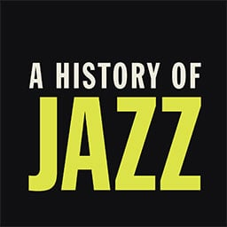 A History of Jazz Podcast