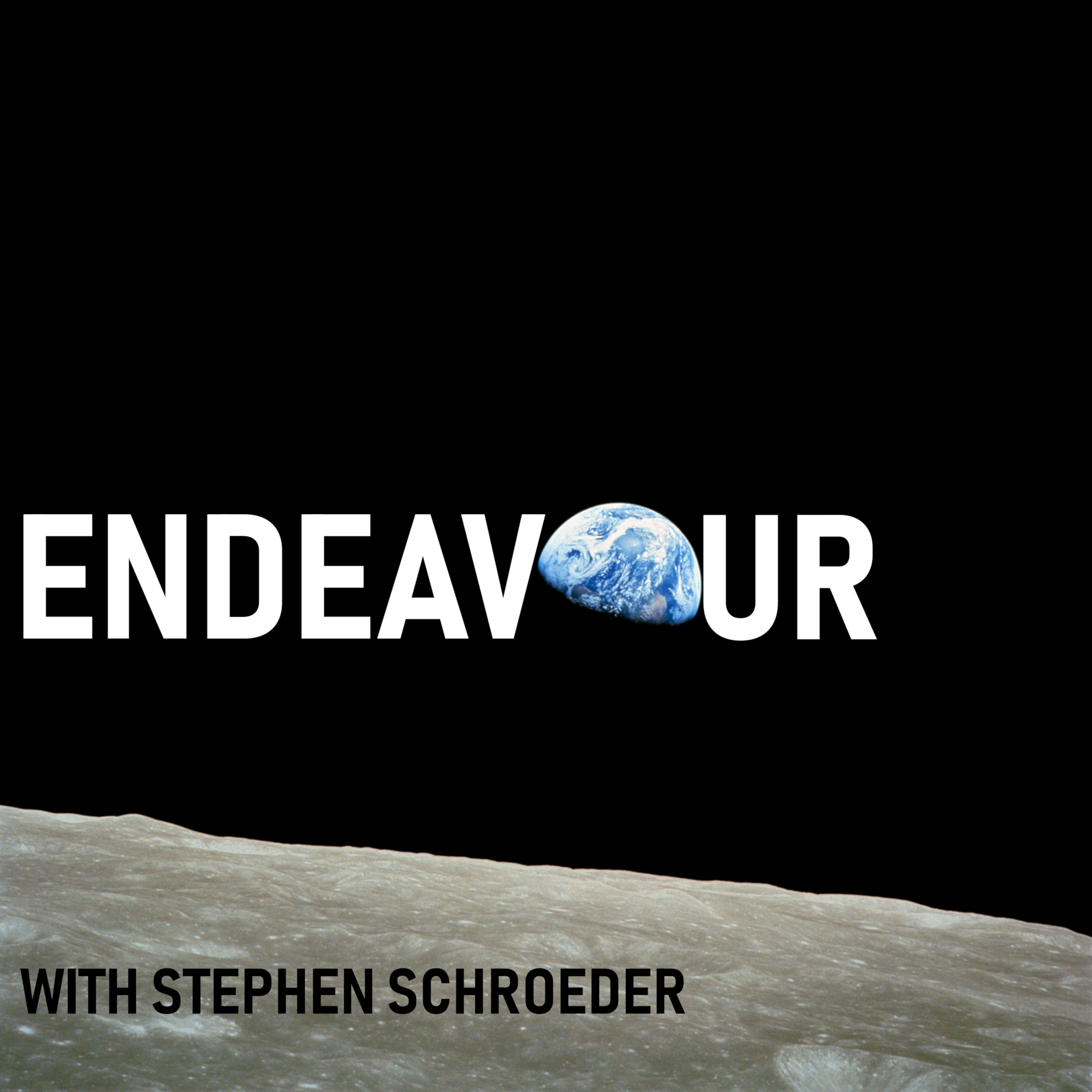 Endeavour Podcast with Stephen Schroeder